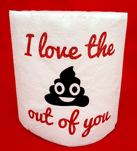 i love you toilet paper