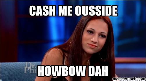 cash me ousside meme crunch