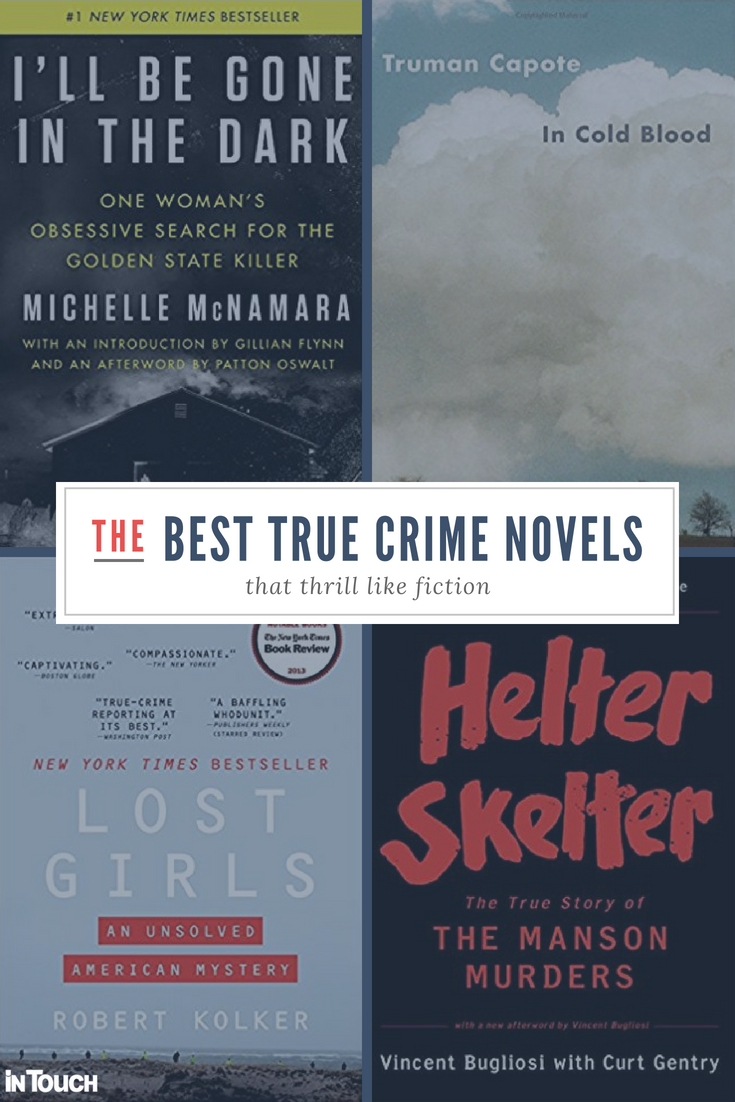 11 Best True Crime Novels Are as Thrilling as Fiction