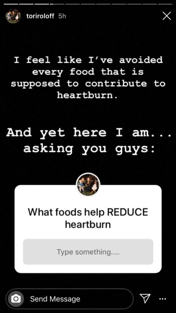 tori roloff asks fans for help reducing heartburn