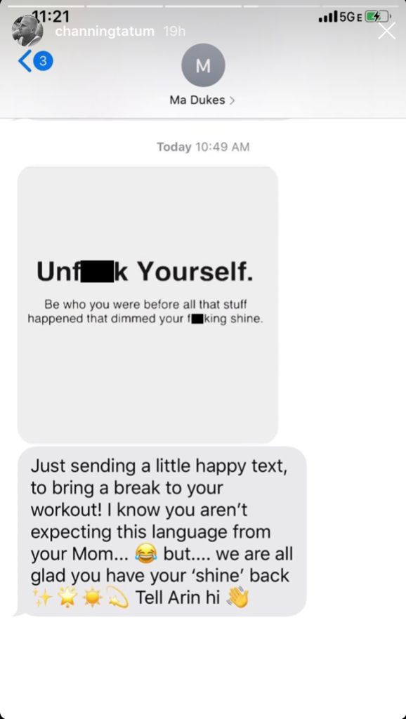 channing tatum shares text message from his mom with words of encouragement