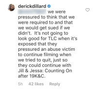 derick dillard says he and jill were pressured to film