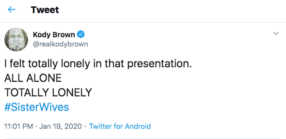 kody brown tweet about being lonely