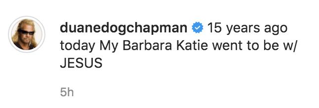Duane Chapman Honors Late Daughter
